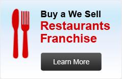We sell Restaurants frenchise