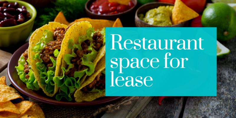 Restaurant Space for Lease with Free Rent to Qualified Tenant